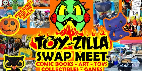 FREE HALLOWEEN TOY-ZILLA SWAP MEET Collectibles - Toys - Games - Comics tickets
