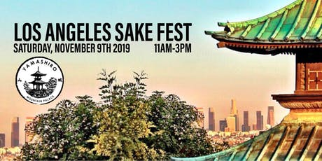 KANPAI LA!  - Los Angeles Sake Festival tickets