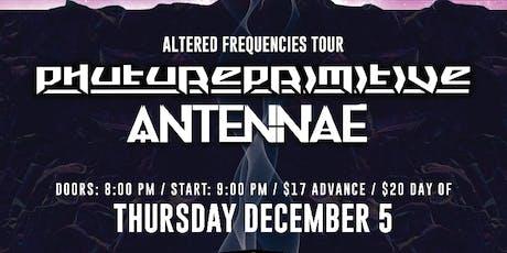 PHUTUREPRIMITIVE / AN-TEN-NAE tickets
