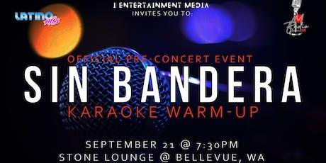 Sin Bandera: Warm-up Event tickets