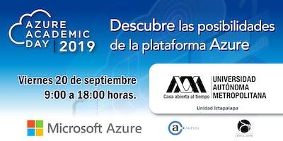 Azure Academic Day 2019 - UAM Iztapalapa