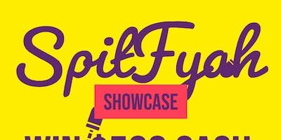 SpitFyah Concert & Showcase