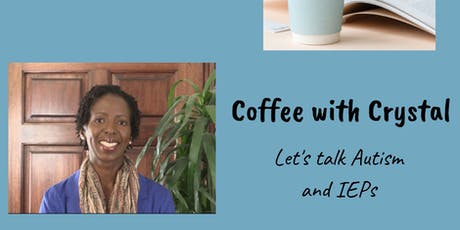 Coffee with Crystal: Let's Talk IEP Assessments tickets