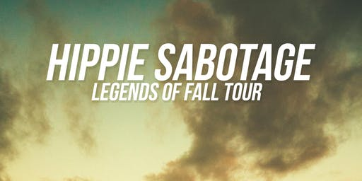 Hippie Sabotage Legends of Fall Tour