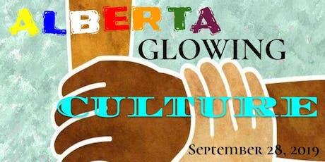 Alberta Glowing Culture (Diversity & Reaching More Communities) tickets