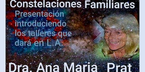 Constelaciones Familiares Dra. Ana Maria Prat en Northridge CA