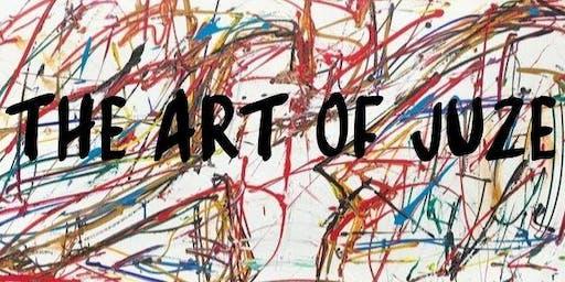 The Art of Juzé - Opening Night