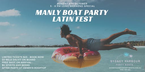 Manly Boat Party - Latin Fest edition