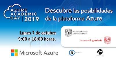 Azure Academic Day 2019 - Fac. de Ing. UNAM