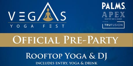 Rooftop Yoga @ PALMS APEX Lounge tickets