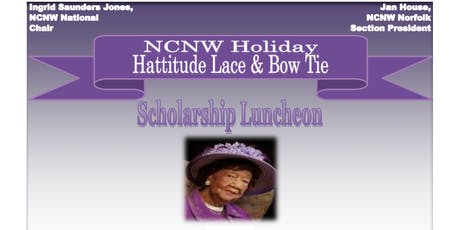 2019 NCNW Holiday Hattitude: Lace & Bow Tie Scholarship Luncheon  tickets