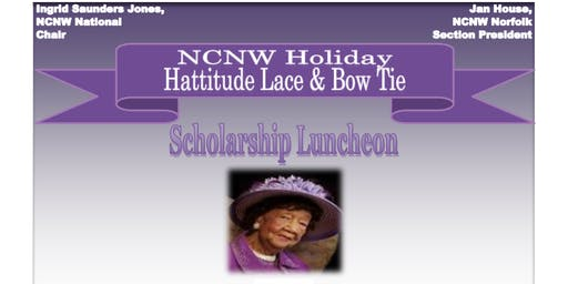 2019 NCNW Holiday Hattitude: Lace & Bow Tie Scholarship Luncheon