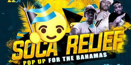 SOCA RELIEF (Pop Up For The Bahamas) tickets
