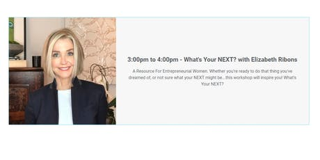 What's Your NEXT? with Elizabeth Ribons tickets