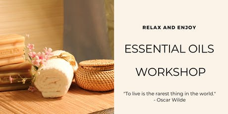 Welcome to Essential Oils Workshop tickets