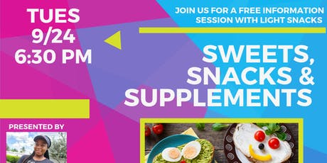 Sweets, Snacks and Supplements: An Insight to Your Childs Nutrition tickets