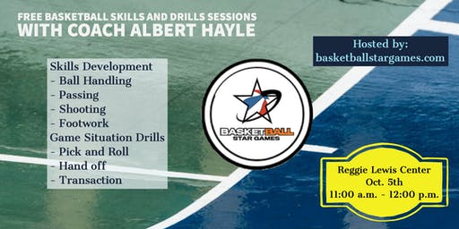 Basketball Skills and Drills Sessions with Coach Albert Hayle