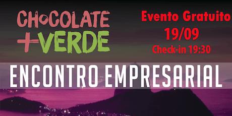 Encontro de Negócios Chocolate mais Verde em Campo Grande - RJ tickets