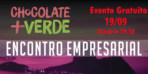 Encontro de Negócios Chocolate mais Verde em Campo Grande - RJ