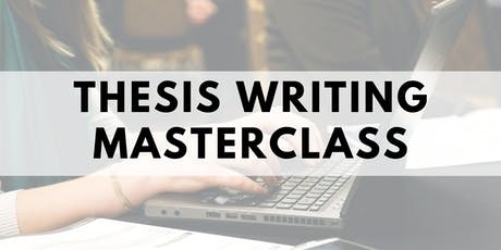 Thesis Writing Masterclass tickets