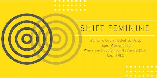 Shift Feminine Women's Circle - Womanhood