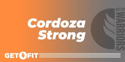 Get Fit Warriors: Cordoza Strong Fundraiser