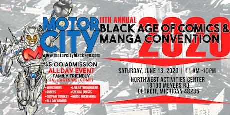 MOTOR CITY BLACK AGE OF COMICS/MANGA CON 2020 tickets