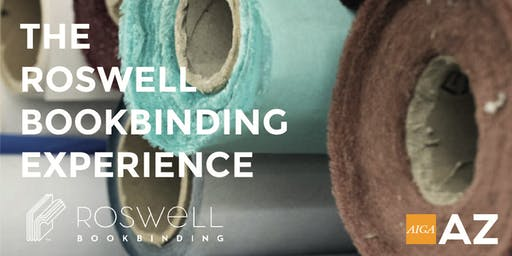PHXDW 2019 The Roswell Bookbinding Experience (Tuesday 10.15)