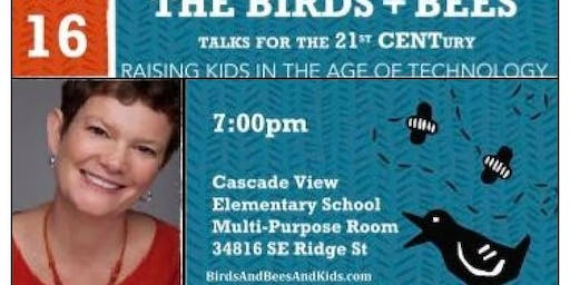 The Birds + Bees - Raising Kids in the Age of Technology