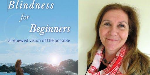 Blindness for Beginners