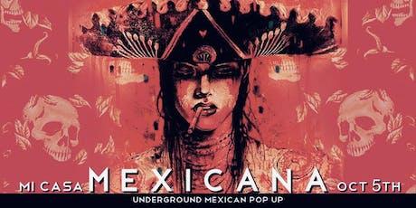 Mi Casa Mexicana  tickets