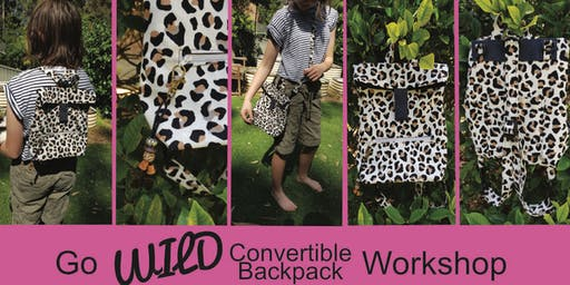 Go Wild Convertible Backpack Workshop