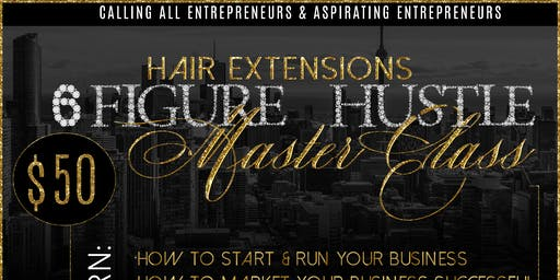 Hair Extensions 6 Figure Hustle Masterclass