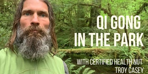 Qi Gong in the Park with Troy Casey