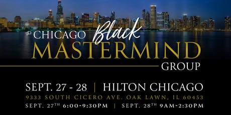 The Chicago Black MasterMind Group - Business Mastery Session tickets