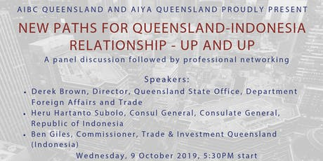 New Paths for Queensland- Indoensia Relationship - Up and Up tickets