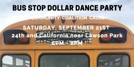 BUS STOP DOLLAR PARTY tickets