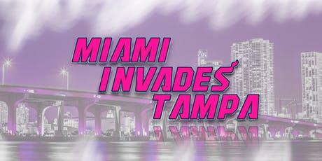 Miami Invades Tampa tickets