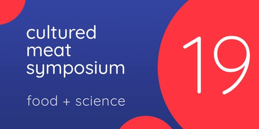 Cultured Meat Symposium 2019