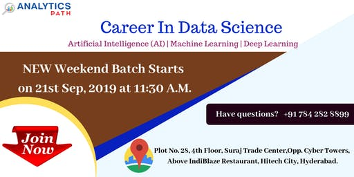 Data Science New Weekend Batch From 21st Sept, 11:30 AM , Analytics Path