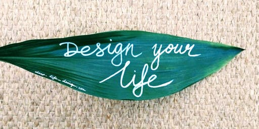 Workshop - How to design…..your own life? (Dutch Design Week)