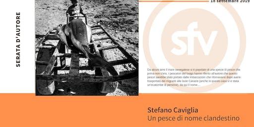 Un pesce di nome clandestino di Stefano Caviglia