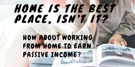 Work From Home To Earn Passive Income - Singapore tickets