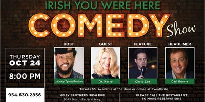 Comedy Night at Kelly Brothers! October 24th