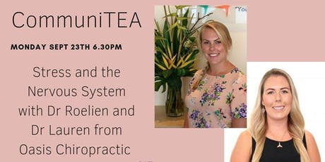 CommuniTEA:  Stress and the Nervous system with Oasis Chiro tickets