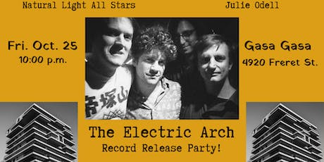 Electric Arch Release Show w/ Julie Odell and Natural Light All Stars tickets