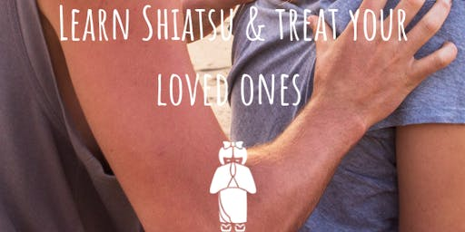 Shiatsu Massage mini Course:  Learn to treat your loved ones