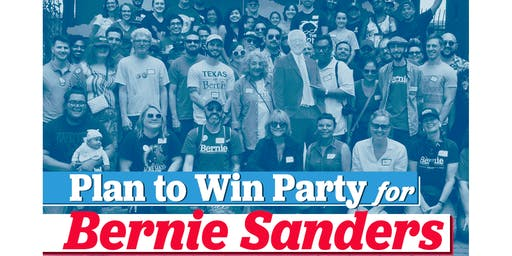 Bernie 2020 Plan to Win Party!