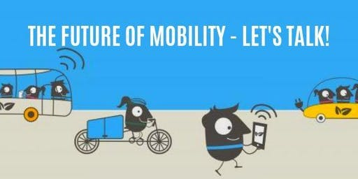 The future of Mobility - Let's Talk! FREE Panel Talk + Workshop