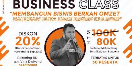 BusinessClass: Membangun Bisnis Berkah Omset Ratusan Juta di Bisnis Kuliner tickets